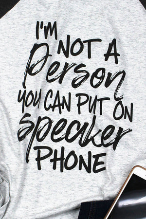 Not Made For Speakerphone Tri-Blend Unisex 3/4 Raglan