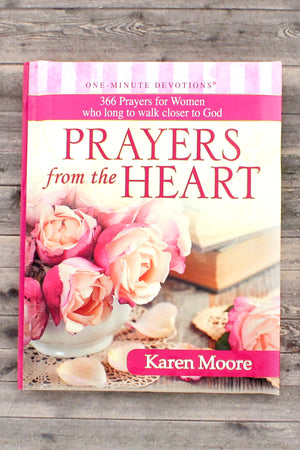 One-Minute Devotions - Prayers from the Heart by Karen Moore