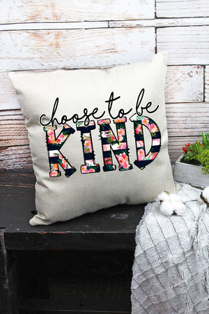 Choose To Be Kind Decorative Pillow Cover