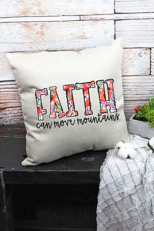 Faith Can Move Mountains Decorative Pillow Cover