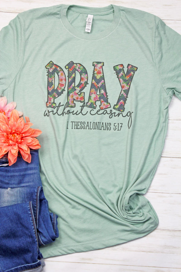 Floral Pray Without Ceasing Tri-Blend Short Sleeve Tee