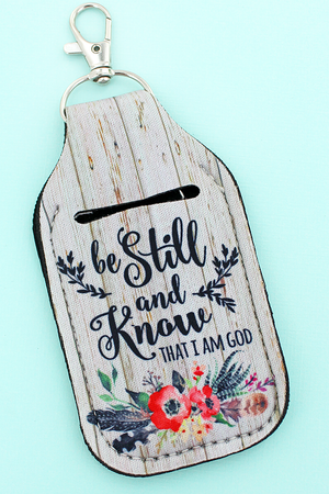 Be Still And Know Hand Sanitizer Holder Keychain