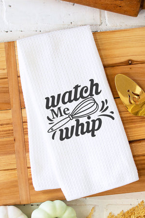 Watch Me Whip Waffle Kitchen Towel