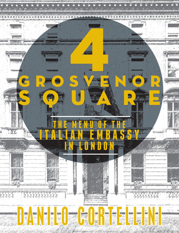 4 Governor Square - The Menu of the Italian Embassy in London