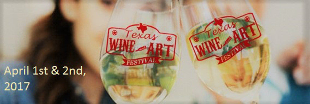 Texas Wine and Art Festival 2017