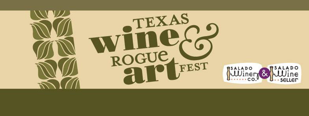 Texas Wine and Rogue Art Fest 2017