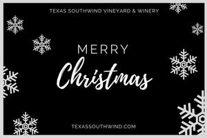 Christmas eGift Card - Texas SouthWind Vineyard and Winery