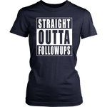 Straight Outta FollowUps