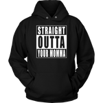 Straight Outta Your Momma
