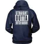 Straight Outta Dutch Harbor - Double sided