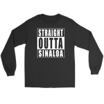 Straight Outta Sinaloa
