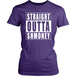Straight Outta Shmoney