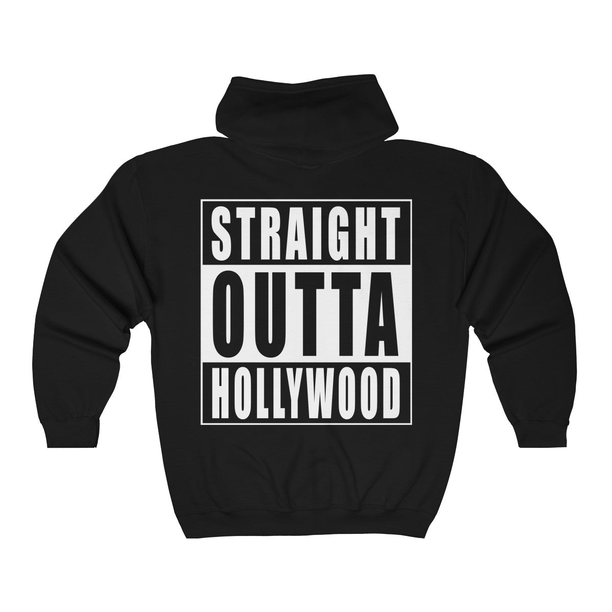 Straight Outta Hollywood Zip Hooded Sweatshirt