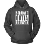 Straight Outta High Watch