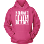 Straight Outta Hair Dye - pink edition