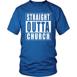 Straight Outta Church - Limited Edition