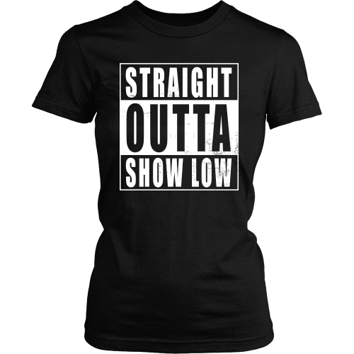 Straight Outta Show Low