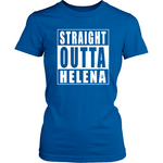 Straight Outta Helena