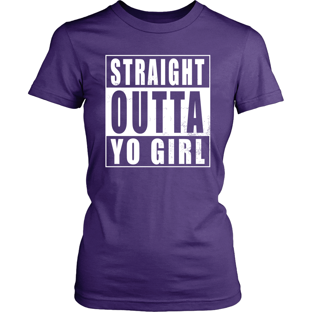 Straight Outta Yo Girl