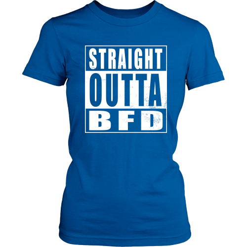 Straight Outta BFD