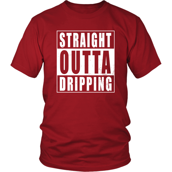 Straight Outta Dripping