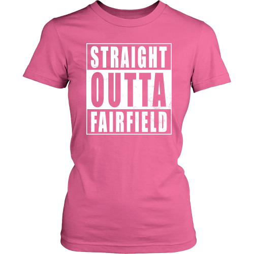 Straight Outta Fairfield