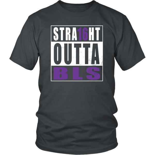 Straight Outta BLS