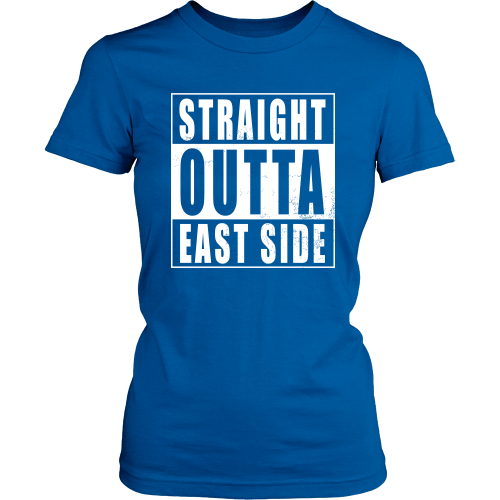 Straight Outta East Side