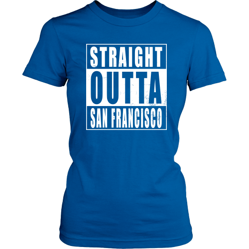 Straight Outta San Francisco