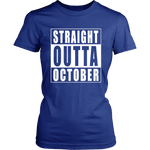 Straight Outta October