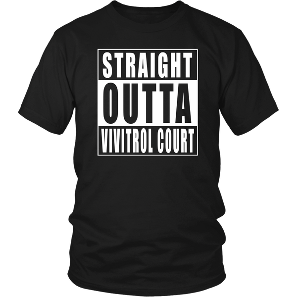 Straight Outta Vivitrol Court