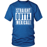 Straight Outta Mexicali