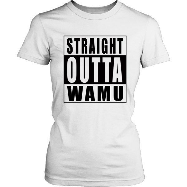 Straight Outta Wamu - on white