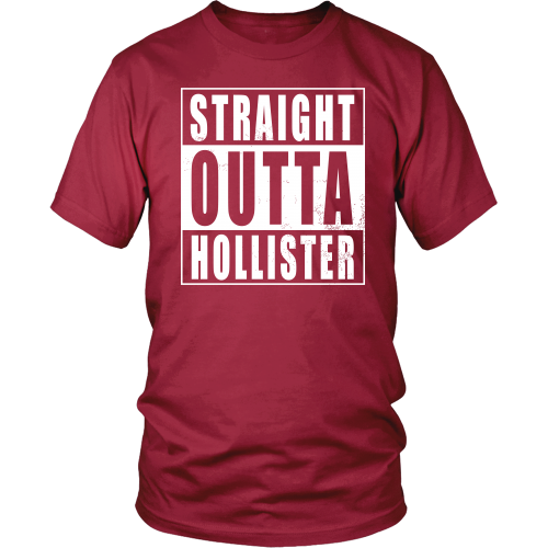 Straight Outta Hollister