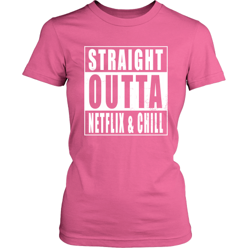 Straight Outta Netflix & Chill