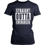 Straight Outta Evergreen