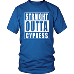 Straight Outta Cypress