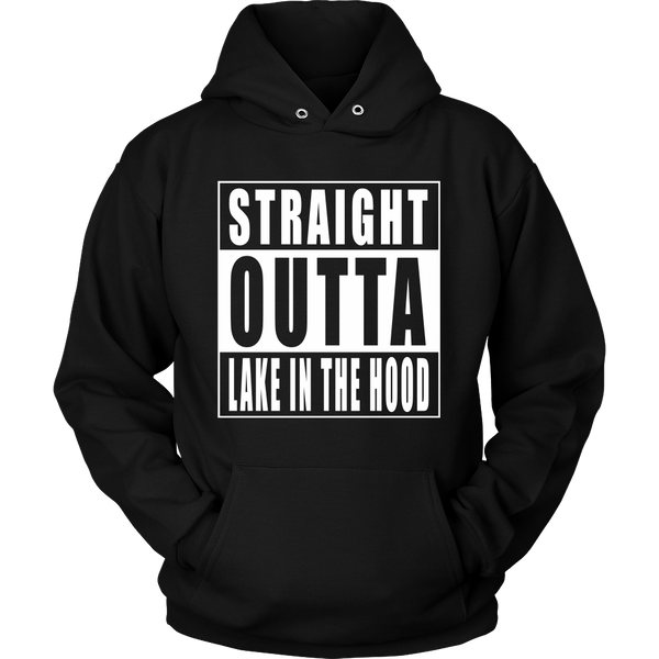 Straight Outta Lake in the Hood
