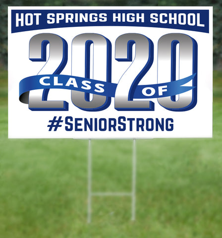 Hot Springs School Senior 2020 Sign
