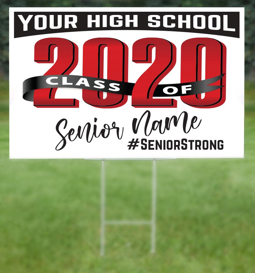 NAME AND CUSTOM School Senior 2020 Sign