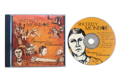 Sincerely Monroe - The Stranger And The Contortionist (CD)