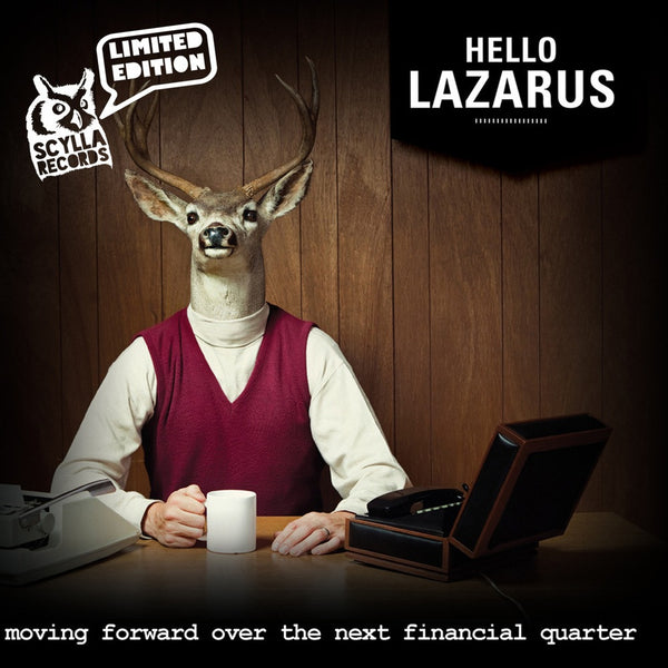 Hello Lazarus - Moving Forward Over The Next Financial Quarter (CD)