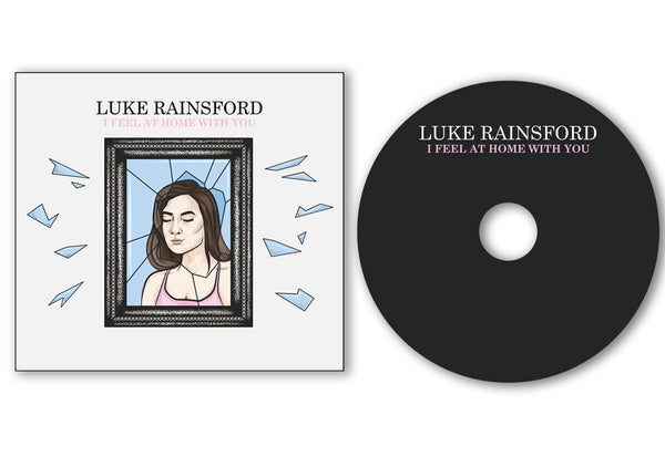 Luke Rainsford - I Feel at Home With You (CD/Cassette)
