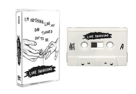 Luke Rainsford - I'm Nothing Like My Dad Turned Out To Be (Cassette)