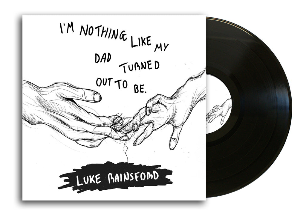 "Luke Rainsford - I'm Nothing Like My Dad Turned Out To Be (2x12"")"