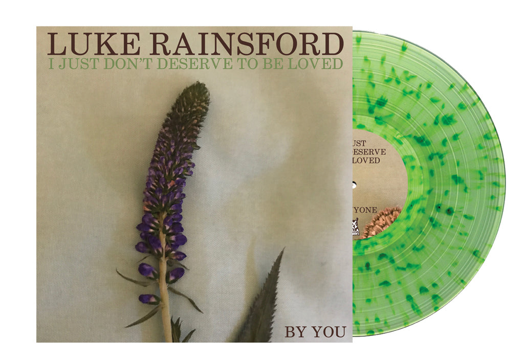 "Luke Rainsford - I Just Don't Deserve To Be Loved (12"")"