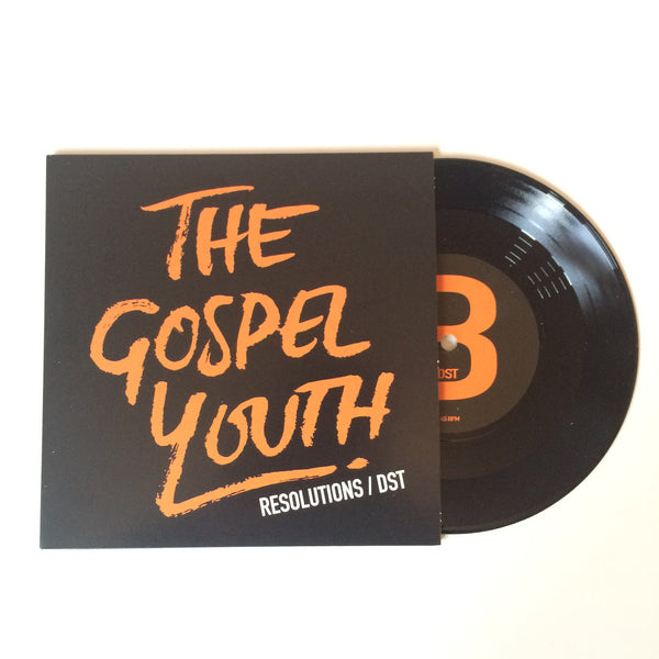 "The Gospel Youth - Resolutions/DST (7"" Single)"
