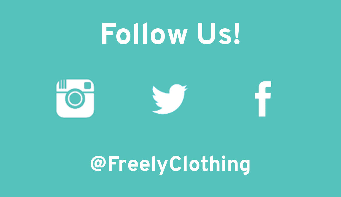 Follow us @FreelyClothing