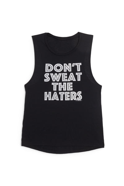 Don't Sweat the Haters