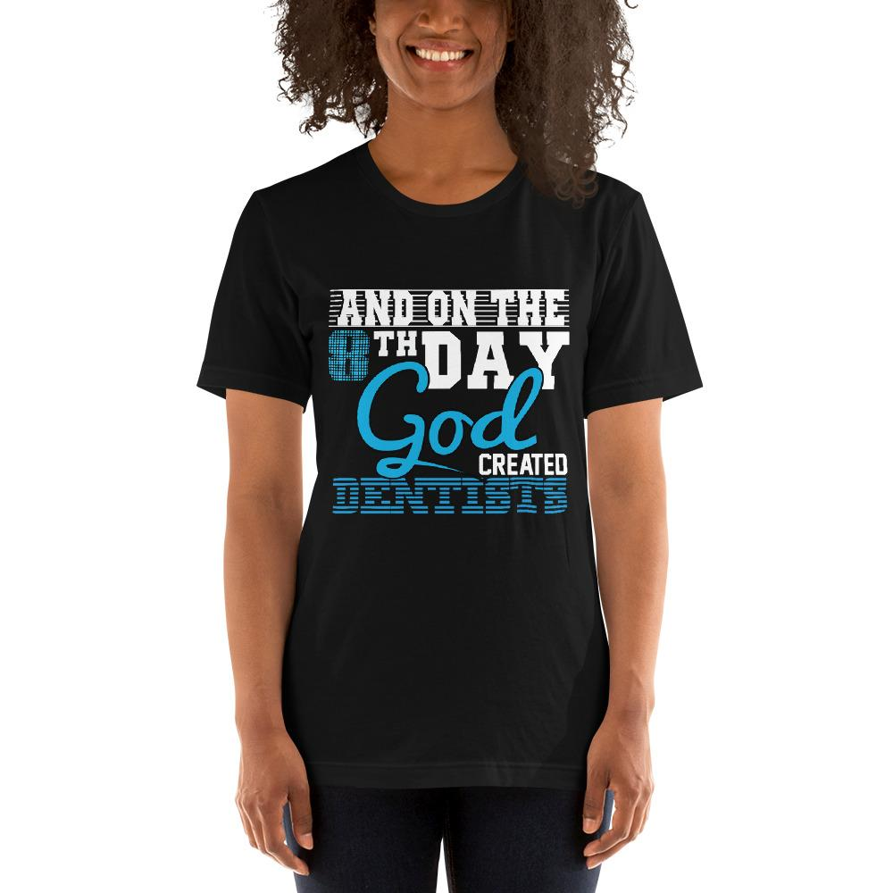 And on the 8th day God created dentists women's T-Shirt Chiro's Black XS